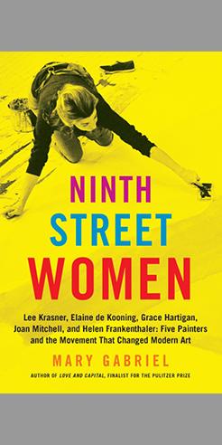 Rethinking abstraction: Mary Gabriel&rsquo;s <em>Ninth  Street Women</em>