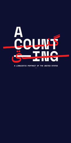'A Counting' maps the linguistic diversity in the US through sound and signs