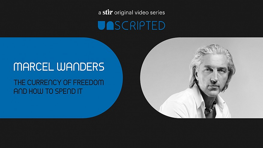 UNSCRIPTED with Marcel Wanders: The Currency of Freedom and How to Spend It
