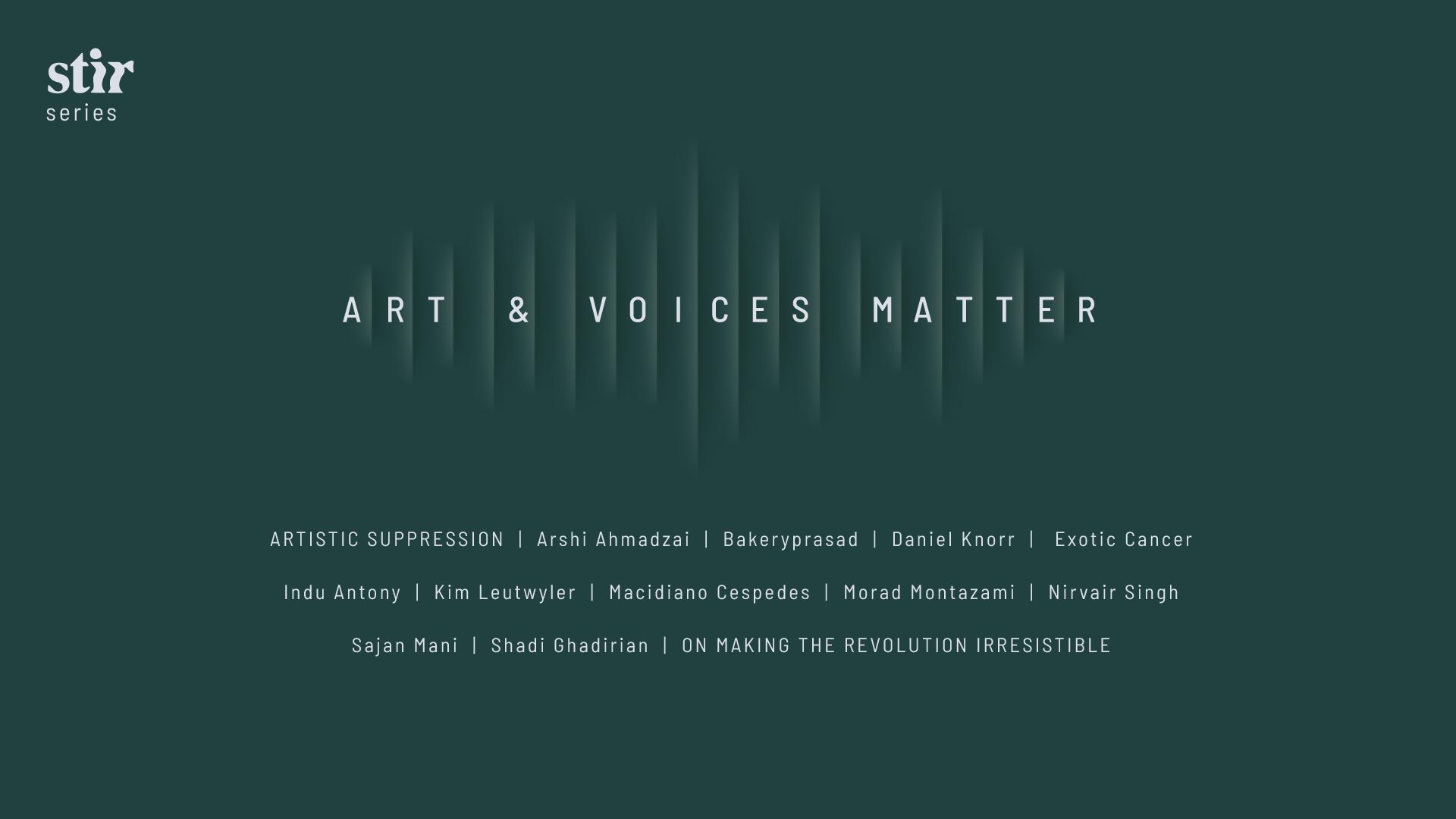 Art & Voices Matter: STIR original series on issues of communities at the margins | STIRworld