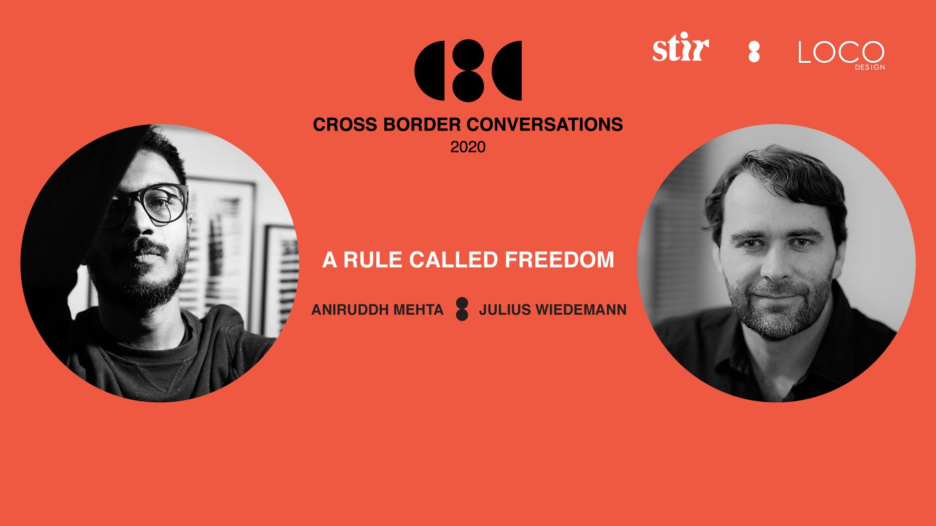 Cross Border Conversations | Aniruddh Mehta X Julius Wiedemann |  STIR X LOCO Design