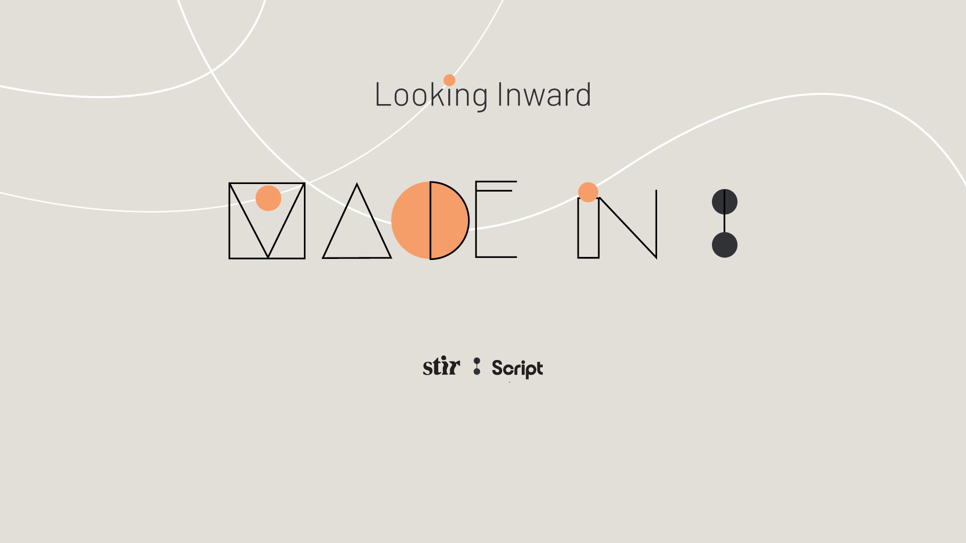 Made In: STIR X Script original series looking inward to celebrate native design world over | STIRworld
