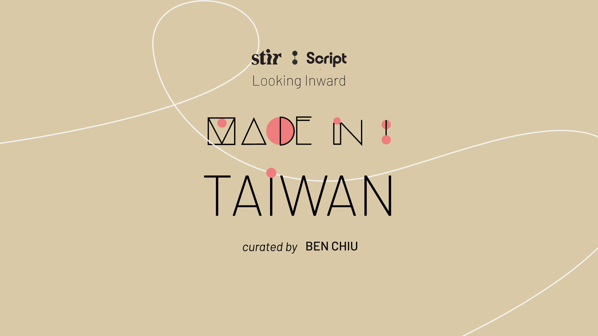 Made in Taiwan: Curated by Ben Chiu | STIRworld