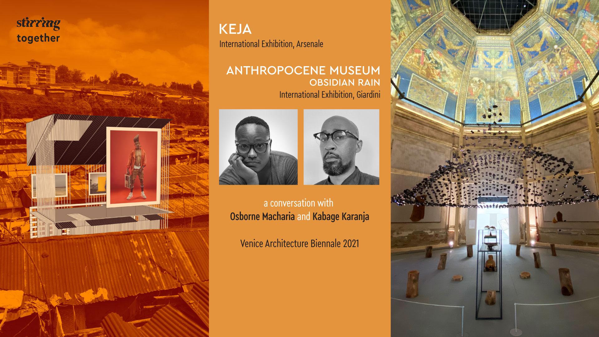 STIRring Together: Osborne Macharia and Kabage Karanja on KEJA and home in a 'void'