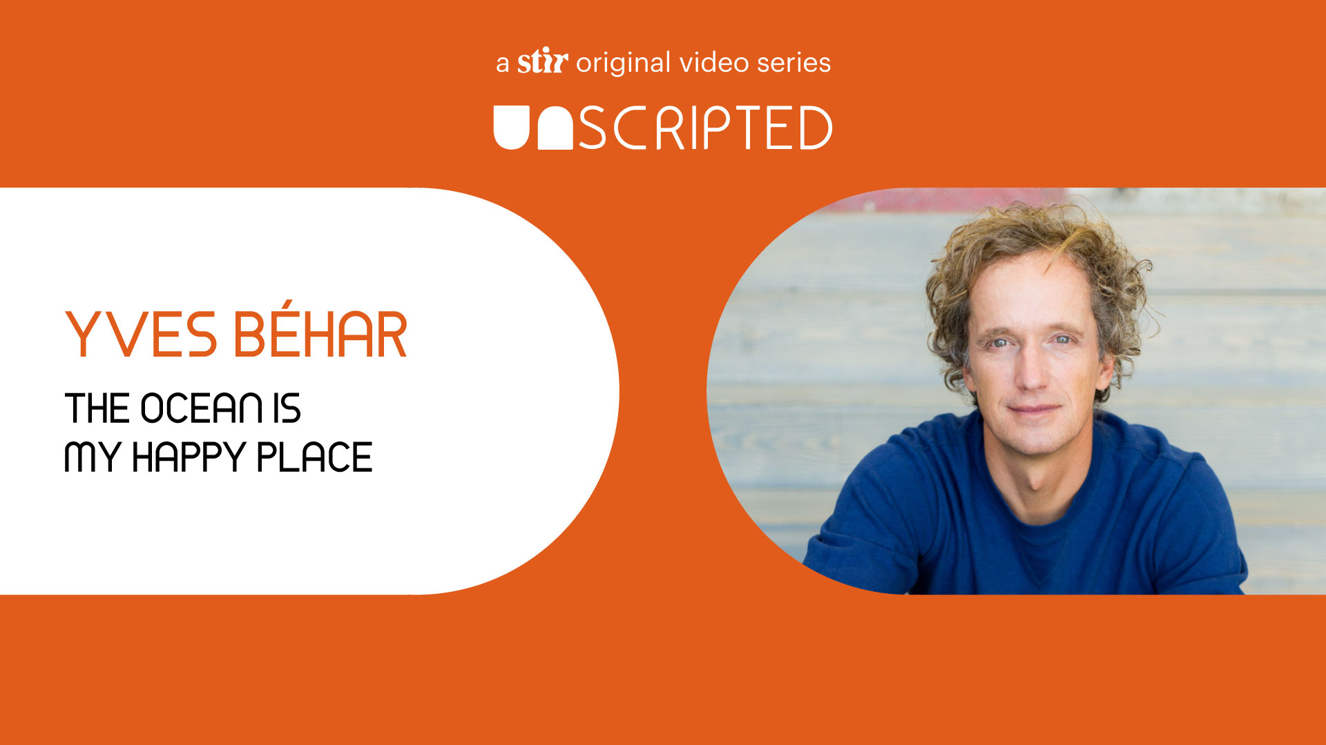 UNSCRIPTED with Yves Béhar | UNSCRIPTED | fuseproject | STIRworld