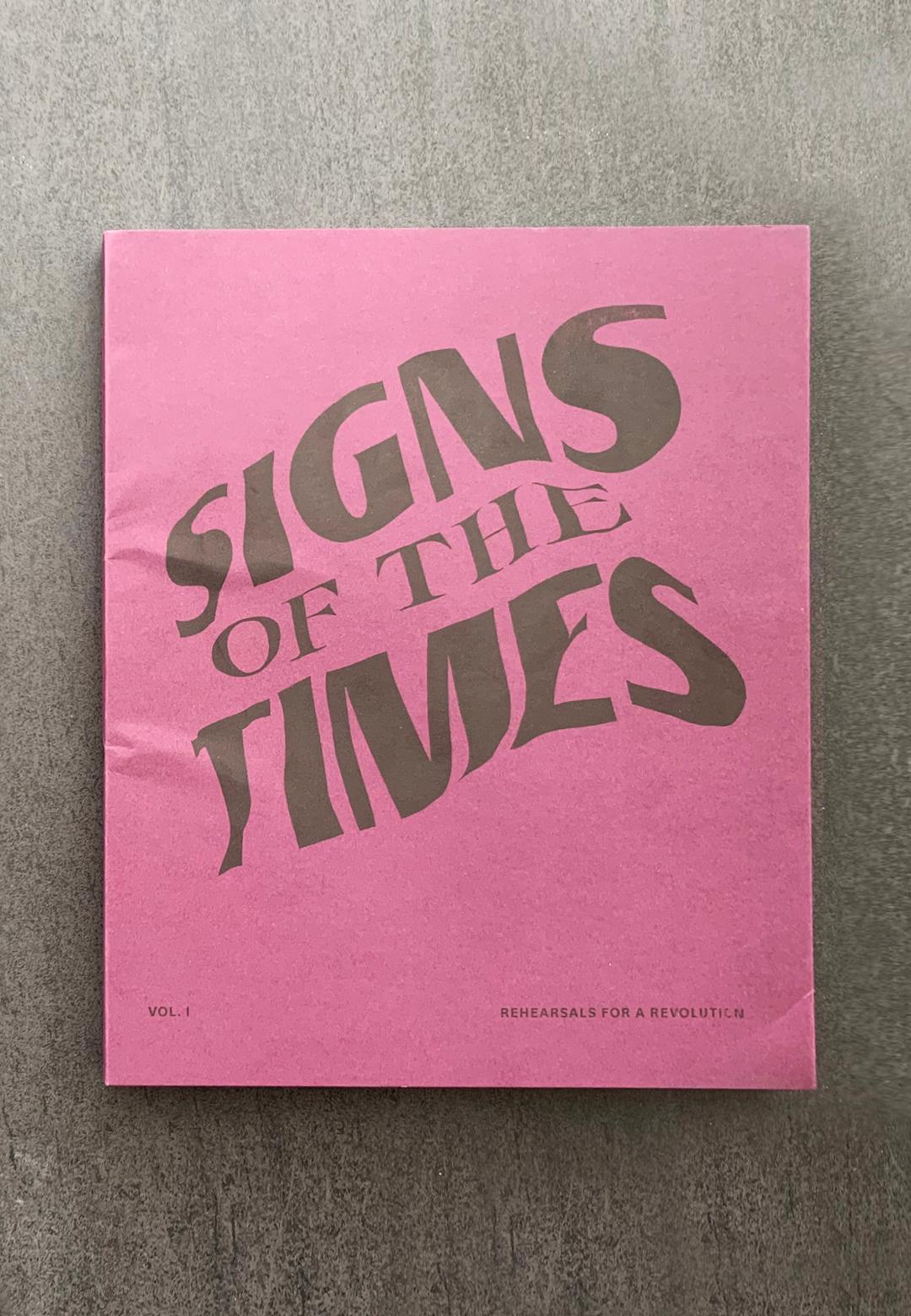 Signs of the times | Rehearsals for a revolution | Julius Wiedemann | STIR