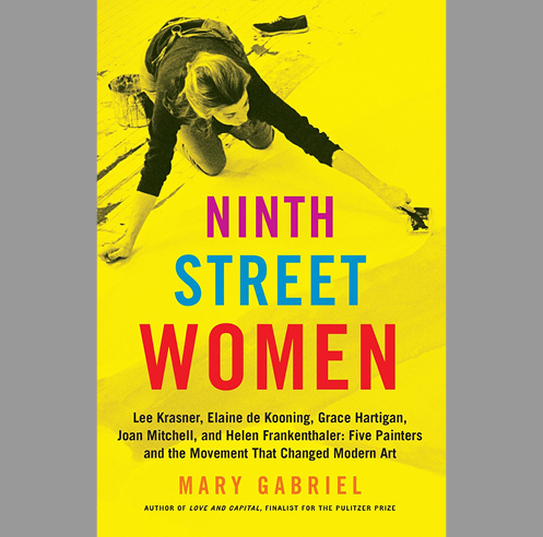 Rethinking abstraction: Mary Gabriel's <em>Ninth  Street Women</em>