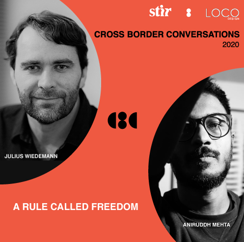 Aniruddh Mehta X Julius Wiedemann: Cross Border Conversations