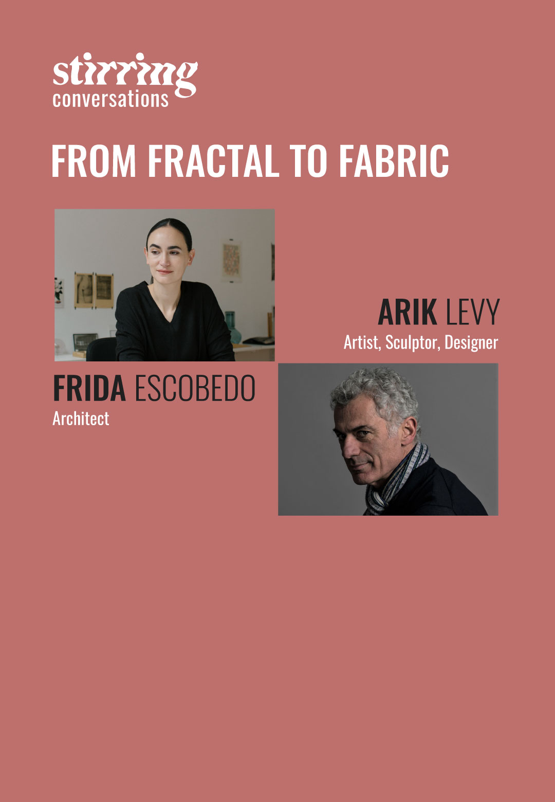 STIRring conversations - Frida Escobedo x Arik Levy: From fractal to fabric | | STIRworld
