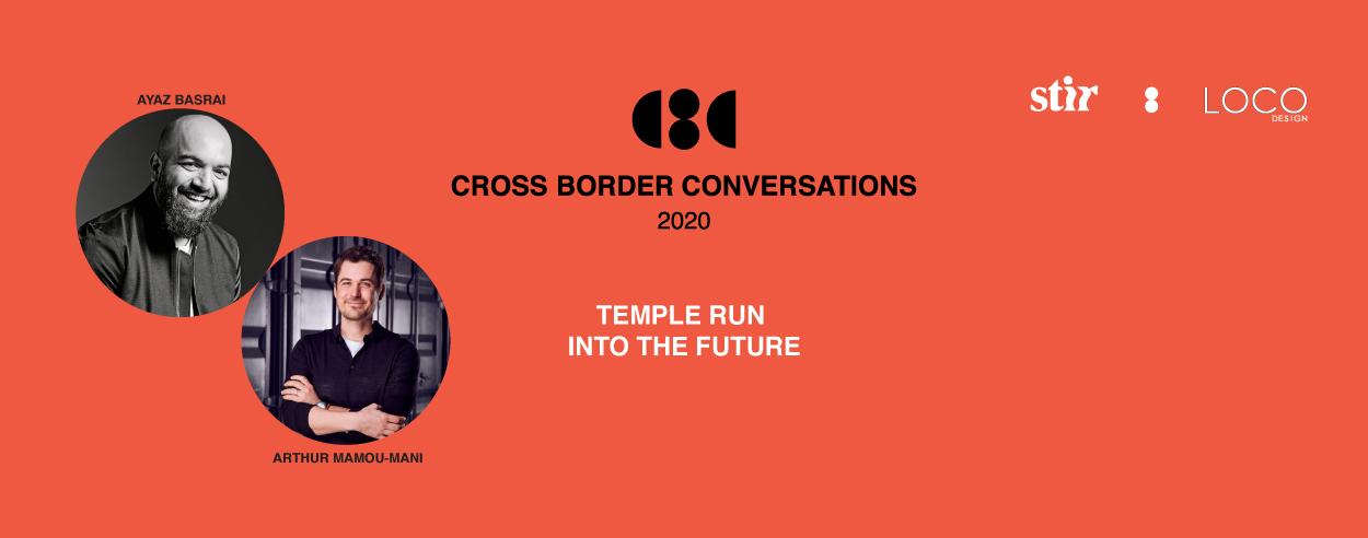 Arthur Mamou-Mani X Ayaz Basrai: Cross Border Conversations