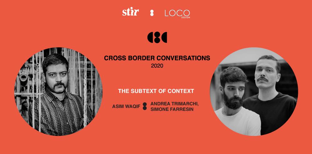 Cross Border Conversations: Studio Formafantasma X Asim Waqif