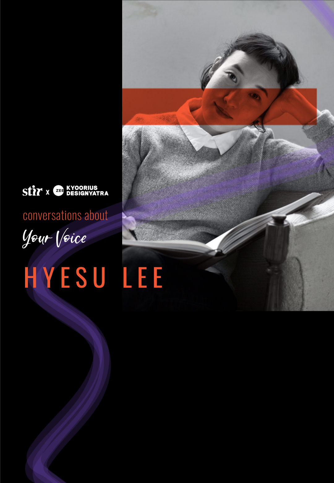 STIR in conversation with Hyesu Lee | Conversations About Your Voice | STIR X Kyoorius Designyatra 2020 | STIRworld