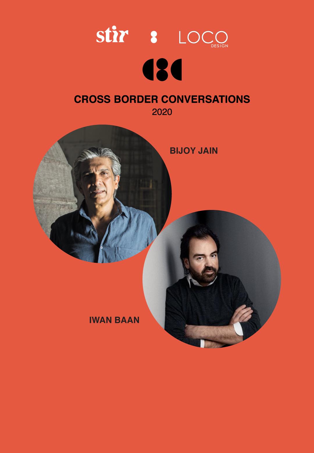Iwan Baan X Bijoy Jain | Cross Border Conversations | STIR x LOCO Design