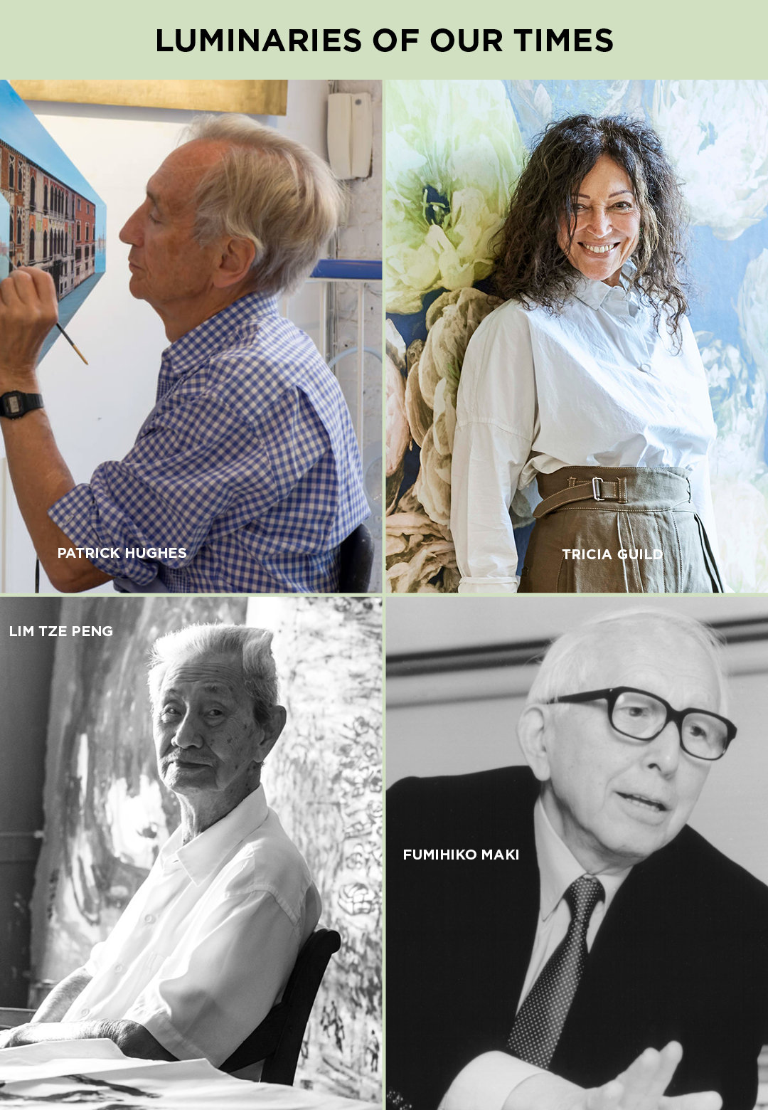 The luminaries of our times – from top left: Patrick Hughes, Tricia Guild, Fumihoko Maki and Lim Tze Peng | Luminaries of our times | STIRworld
