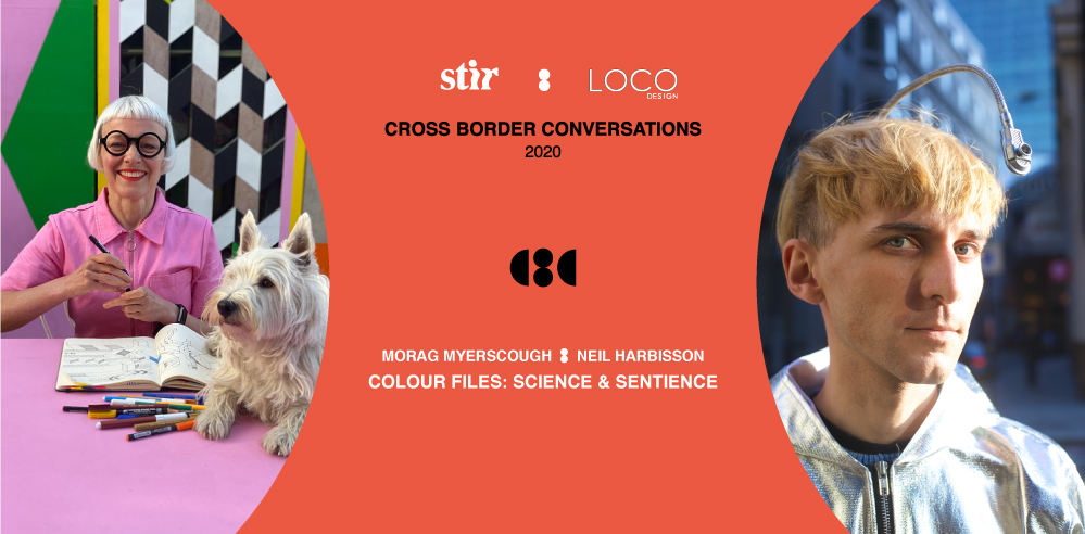 Morag Myerscough X Neil Harbisson: Cross Border Conversations