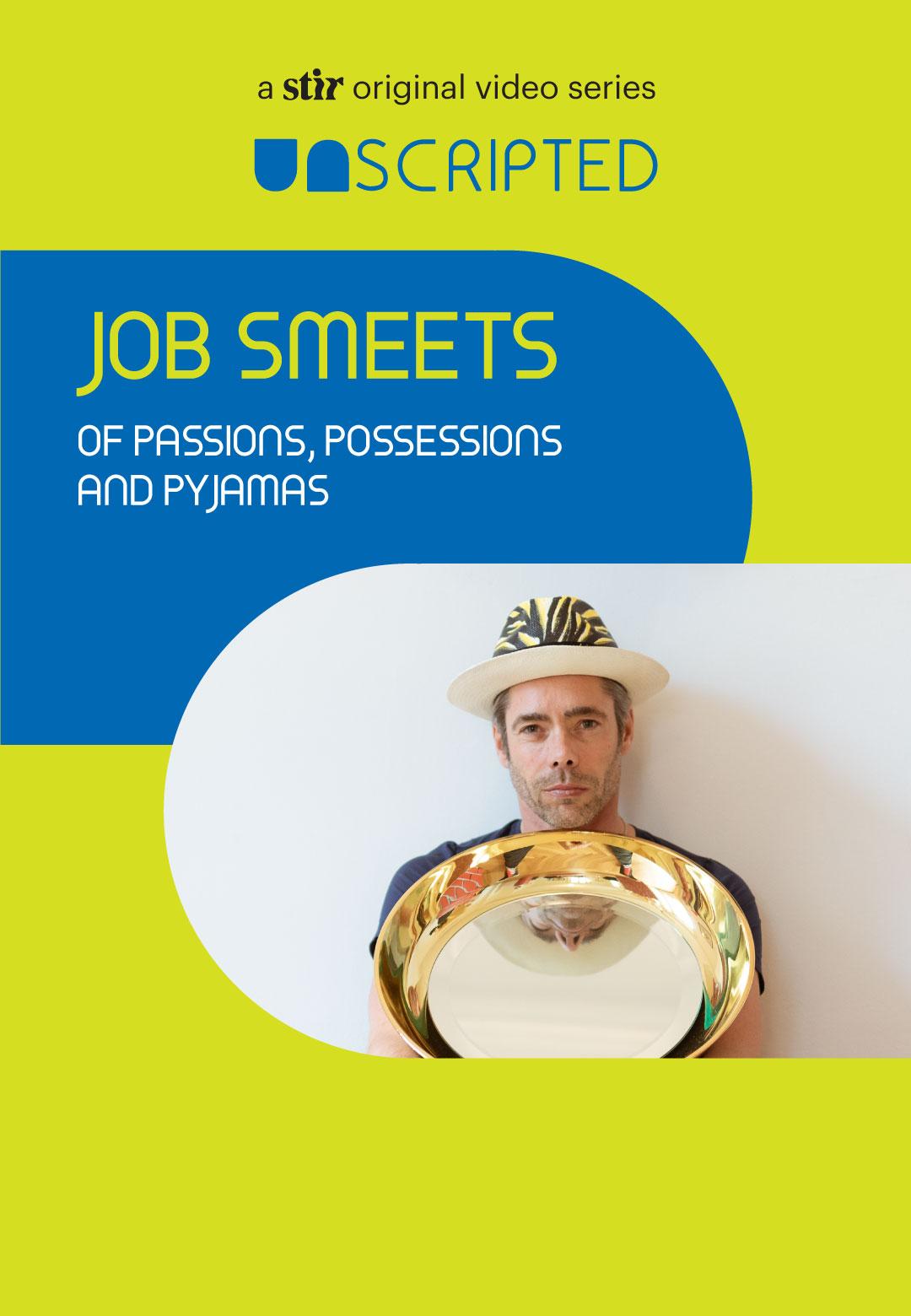 UNSCRIPTED with Job Smeets | Studio Job | The Netherlands | STIRworld