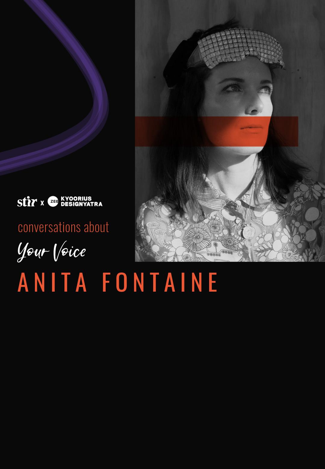 Anita Fontaine in conversation with STIR | Conversations About Your Voice | STIR X Kyoorius Designyatra 2020 | STIRworld