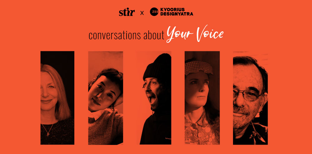 STIR X Kyoorius Designyatra 2020: Conversations About Your Voice