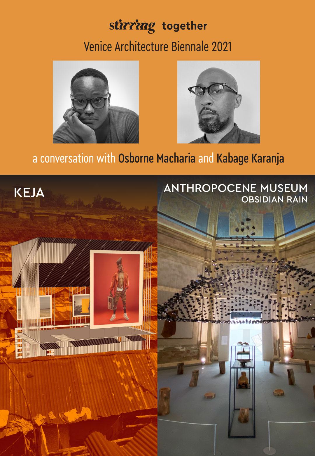 STIR's exclusive conversation with Osborne Macharia and Kabage Karanja on KEJA and Obsidian Rain, the third exhibit in the Anthropocene Museum project | KEJA and Obsidian Rain | Osborne Macharia, Kabage Karanja | STIRworld