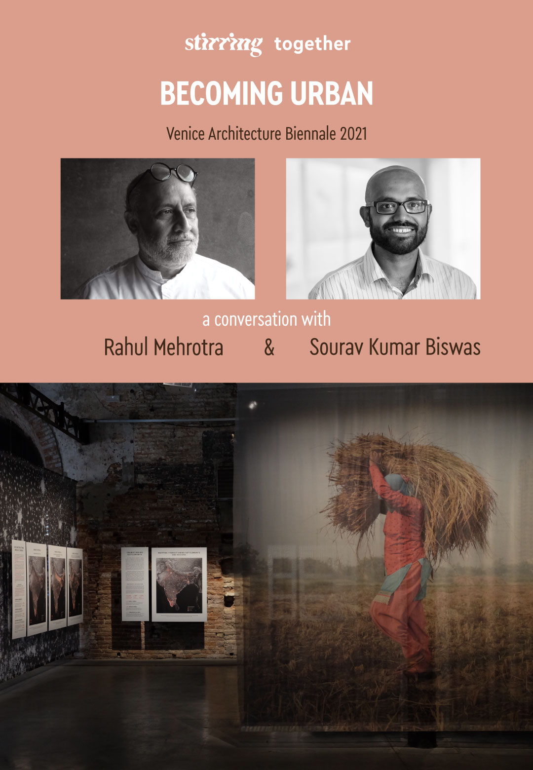 STIRring Together: Rahul Mehrotra and Sourav Biswas on Becoming Urban   Venice Architecture Biennale 2021   Rahul Mehrotra   Sourav Biswas   Becoming Urban: Trajectories of Urbanization in India   STIRworld