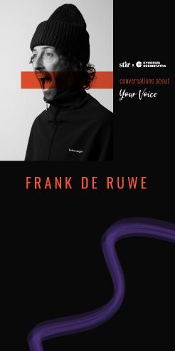 Frank de Ruwe on seeking smiles above meaning in his creative practice