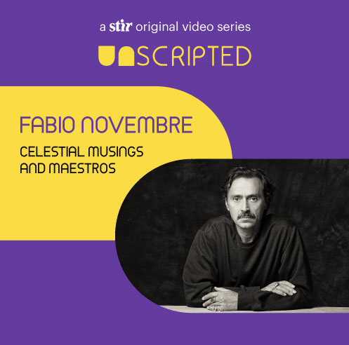 UNSCRIPTED with Fabio Novembre: Celestial Musings and Maestros