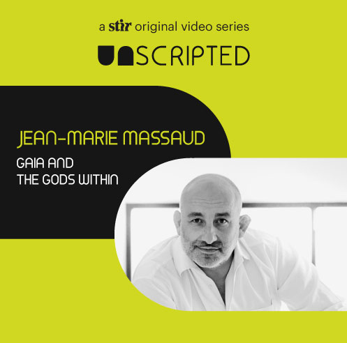 UNSCRIPTED with Jean-Marie Massaud: Gaia and the Gods Within