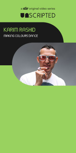 UNSCRIPTED with Karim Rashid: Making colours dance