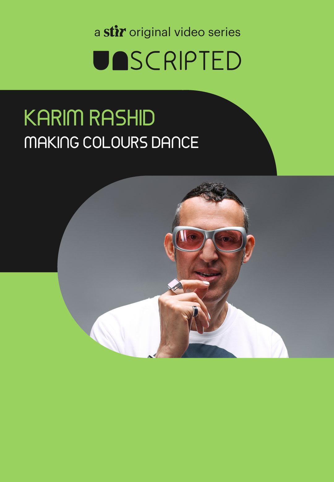 UNSCRIPTED with Karim Rashid | UNSCRIPTED | New York | STIRworld