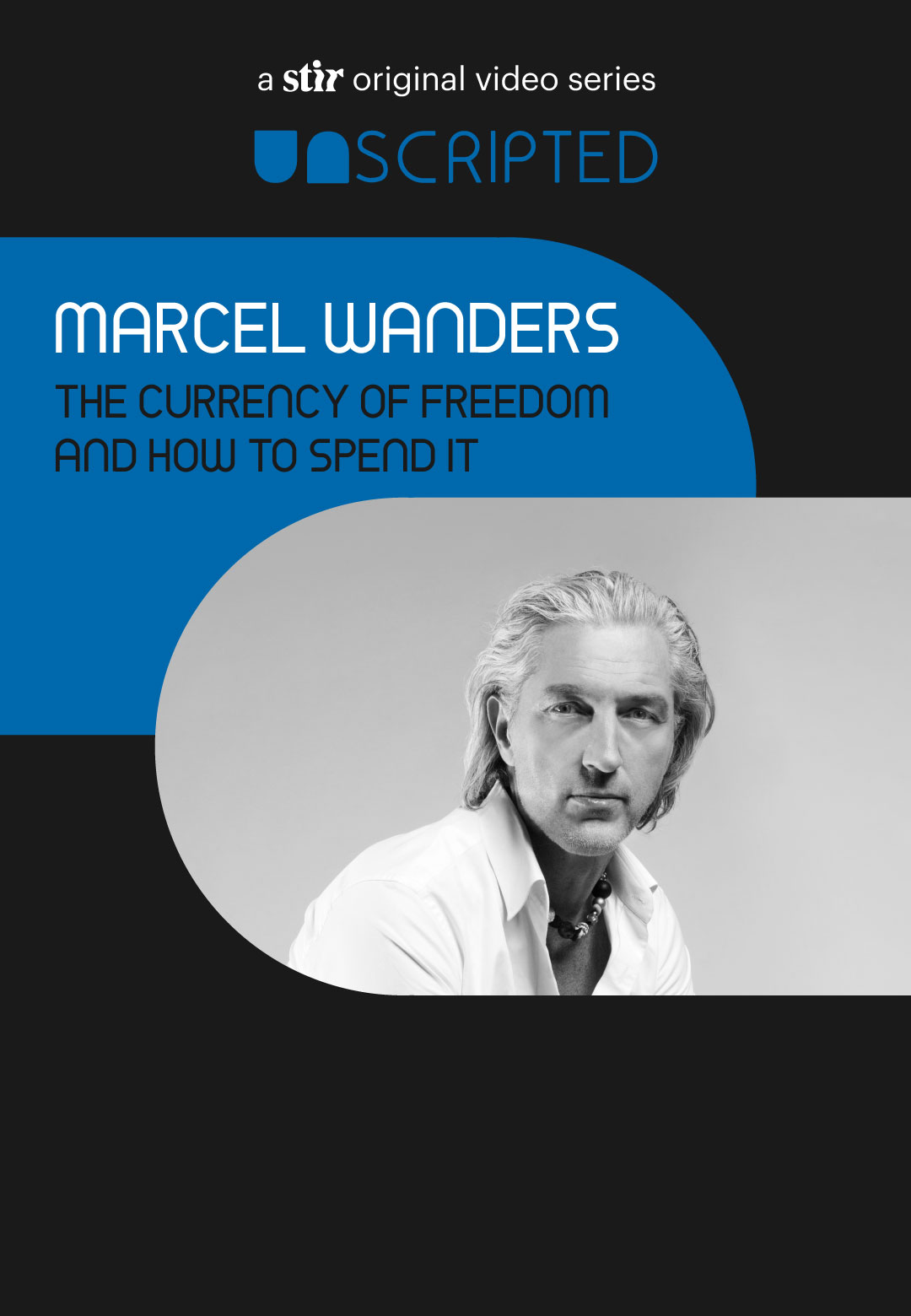 UNSCRIPTED with Marcel Wanders | UNSCRIPTED with Marcel Wanders | Interviews | STIRworld