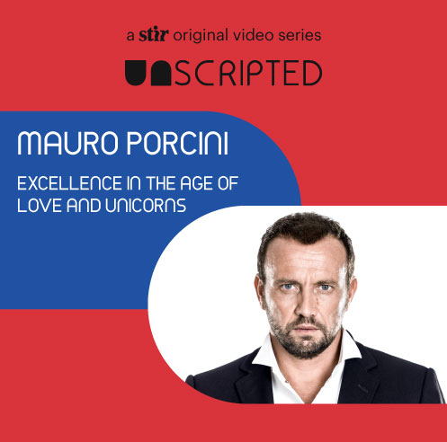 UNSCRIPTED with Mauro Porcini: Excellence in the age of love and unicorns