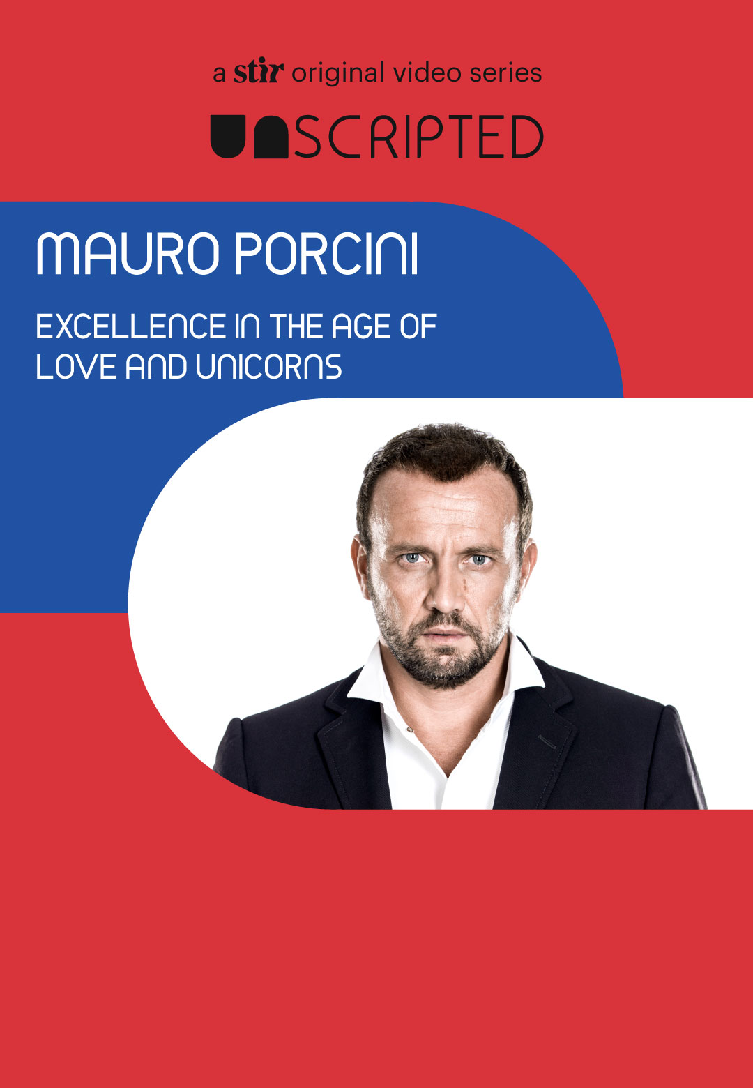 UNSCRIPTED with Mauro Porcini | UNSCRIPTED | Interviews | STIRworld