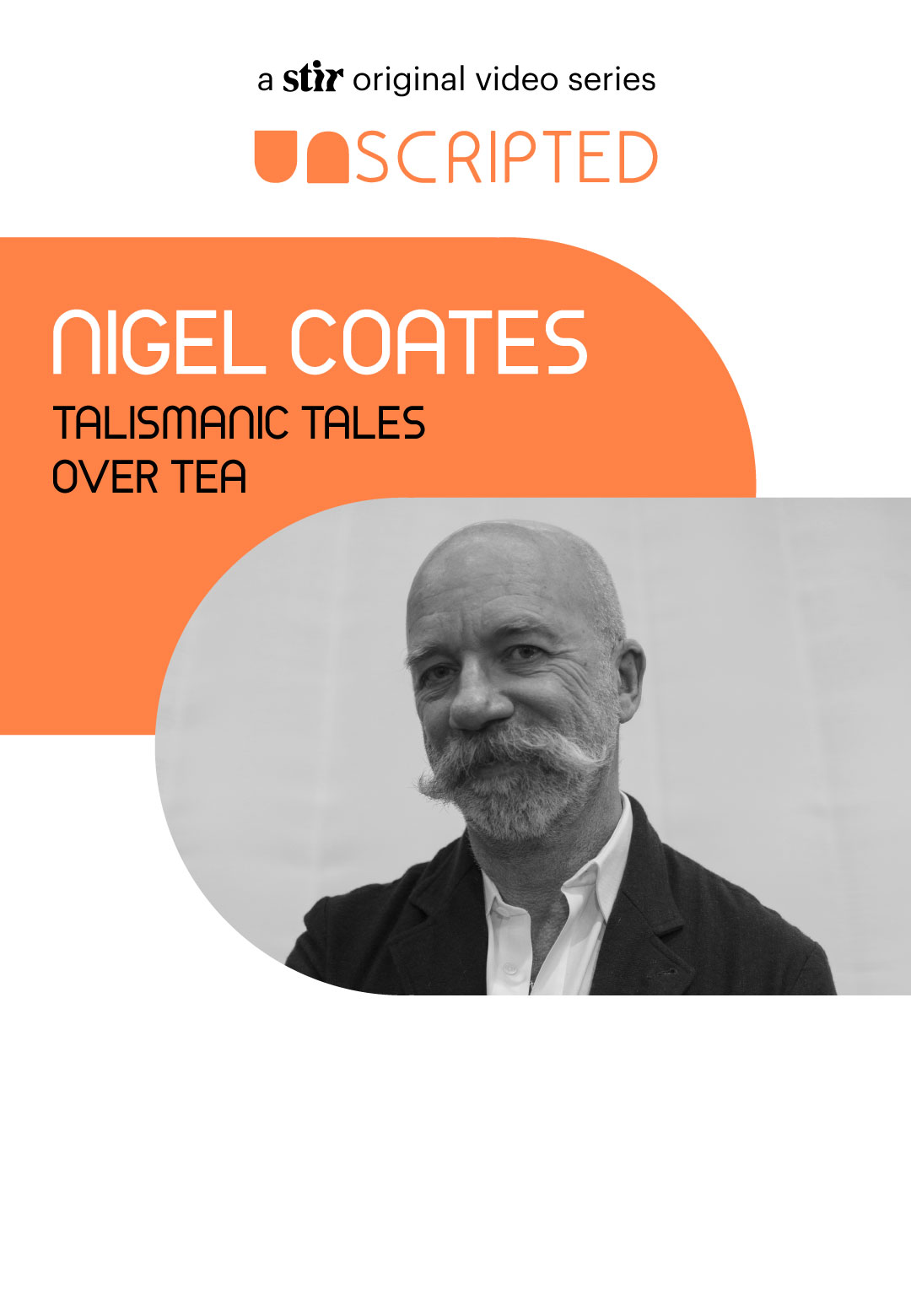 UNSCRIPTED with Nigel Coates | UNSCRIPTED with Nigel Coates | Interviews | STIRworld