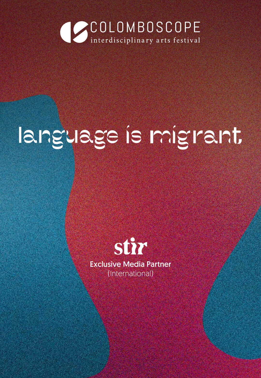Colomboscope 2021 journeys from a poem-manifesto by Chilean artist and poet, Cecilia Vicuña, titled Language is Migrant   Colomboscope 2021   STIRworld