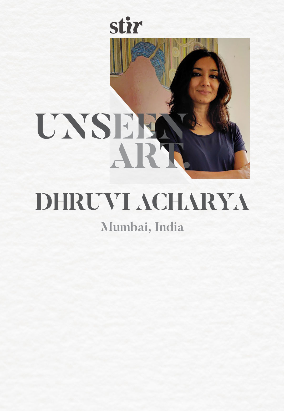 A profile image of the artist in her Mumbai studio | Did you feel it | Dhruvi Acharya | STIRworld