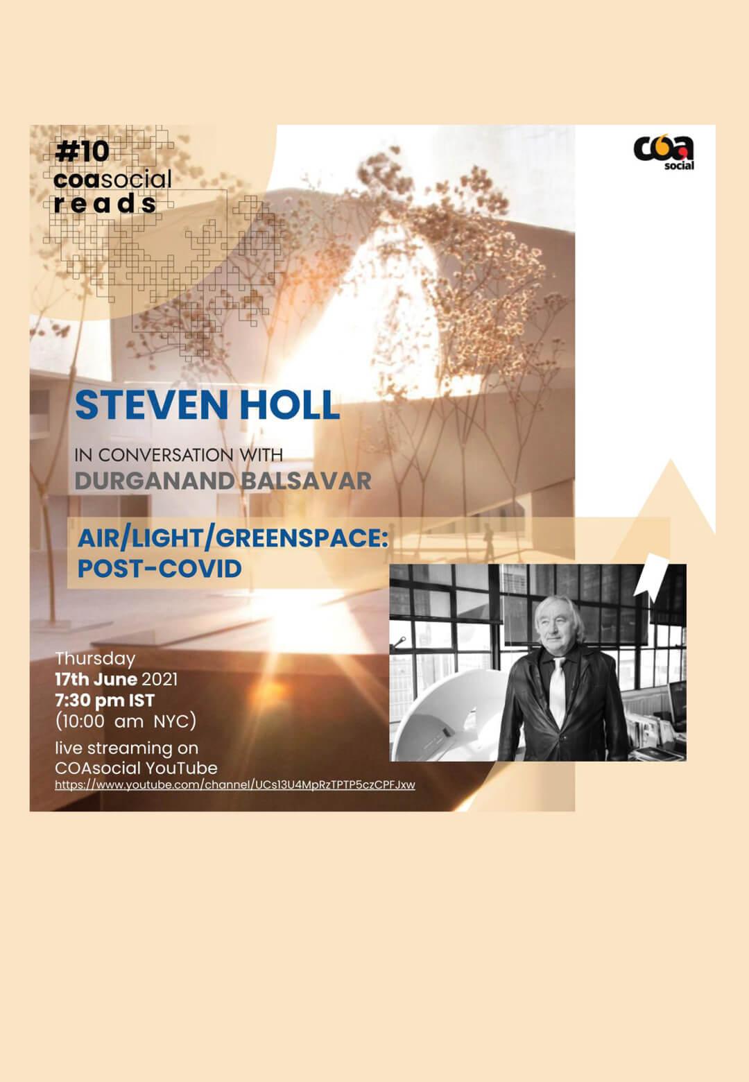 COASocial Reads - Steven Holl in conversation with Durganand Balsavar | COASocial Reads | Steven Holl and Durganand Balsavar | STIRworld