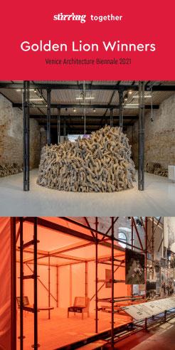 Venice Architecture Biennale 2021 announces recipients of the Golden Lion