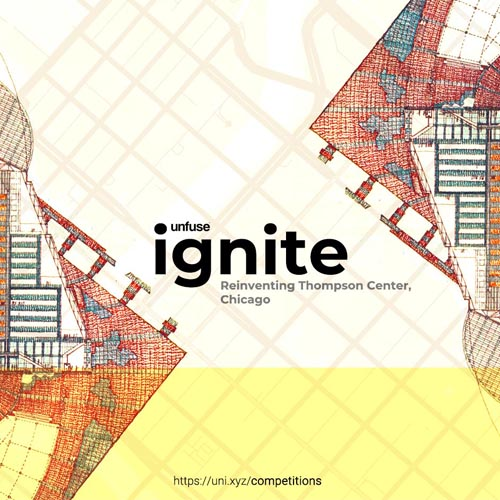 Ignite - Reinventing Thompson Center, Chicago