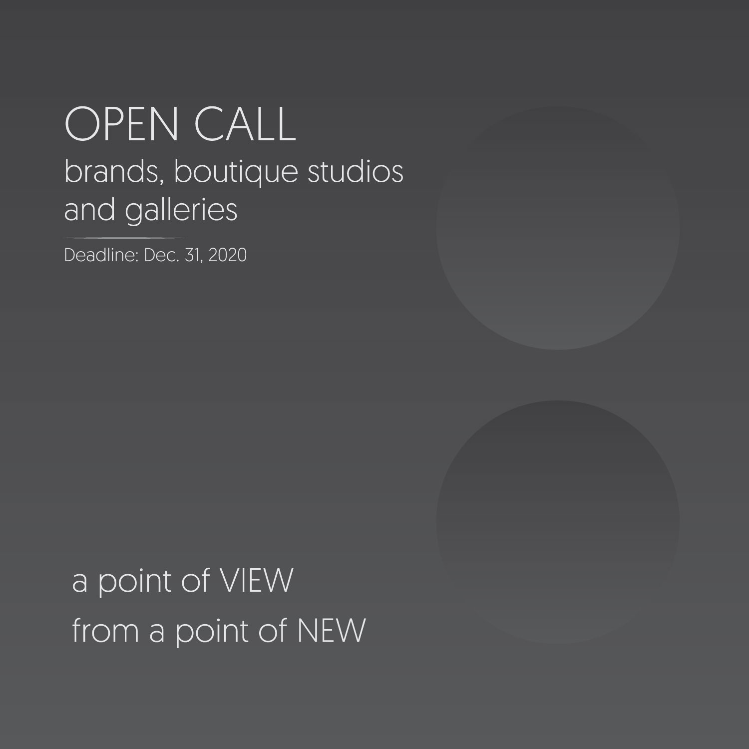 OPEN CALL: a point of NEW for Brands and Galleries