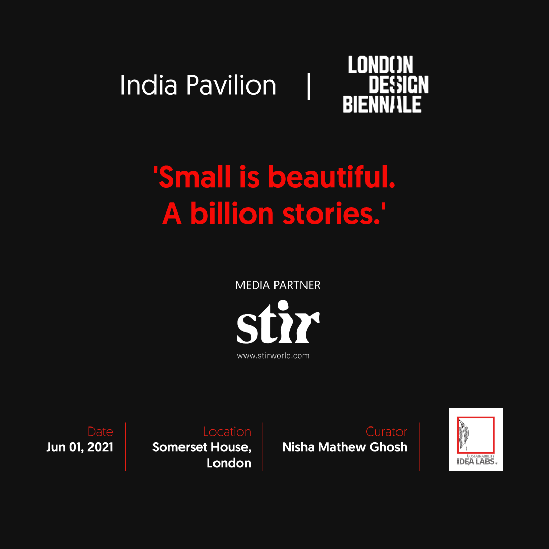 'Small is beautiful. A billion stories.' India Pavilion | London Design Biennale