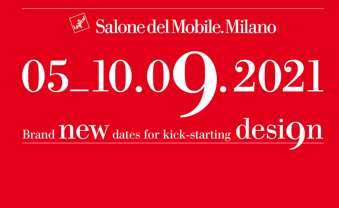 Dates for the 2021 edition of Salone del Mobile.Milano | Salone del Mobile | Milan | STIRworld