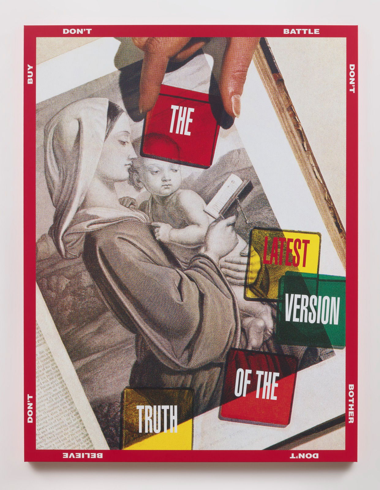 Barbara Kruger, Untitled (The_latest_version_of_the_truth), 2018, Digital print on vinyl, 226.1 x 173cm | Barbara Kruger | STIRworld